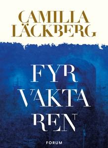 Fyrvaktaren (e-bok) av Camilla Läckberg