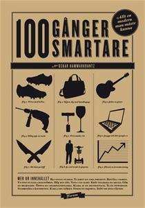 Hundra gånger smartare : Hundra saker varje mod