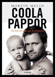 Coola pappor (e-bok) av Martin Melin