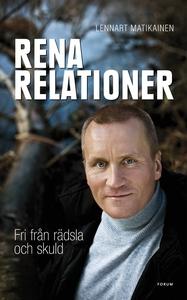 Rena relationer : Fri från rädsla och skuld (e-