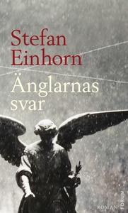 Änglarnas svar (e-bok) av Stefan Einhorn