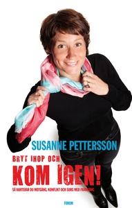 Bryt ihop och kom igen! (e-bok) av Susanne Pett