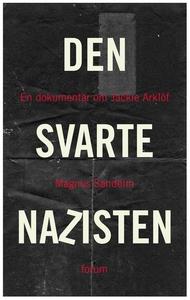 Den svarte nazisten (e-bok) av Magnus Sandelin