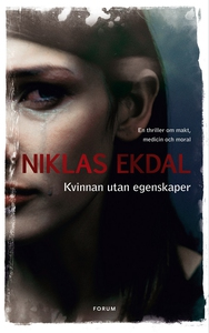 Kvinnan utan egenskaper (e-bok) av Niklas Ekdal