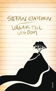Vägar till visdom (e-bok) av Stefan Einhorn