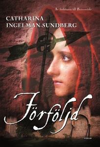 Förföljd (e-bok) av Catharina Ingelman-Sundberg