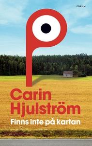 Finns inte på kartan (e-bok) av Carin Hjulström