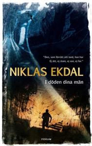 I döden dina män (e-bok) av Niklas Ekdal