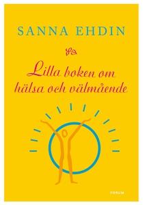 Lilla boken om hälsa och välmående (e-bok) av S