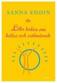 Lilla boken om hälsa och välmående