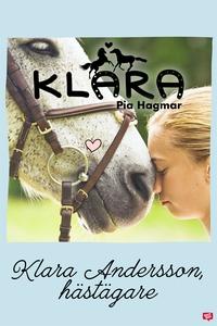 Klara 3 - Klara Andersson, hästägare (e-bok) av