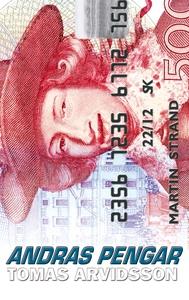 Andras pengar (e-bok) av Tomas Arvidsson