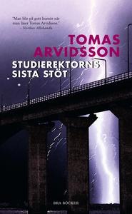 Studierektorns sista stöt (e-bok) av Tomas Arvi