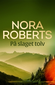 På slaget tolv (e-bok) av Nora Roberts
