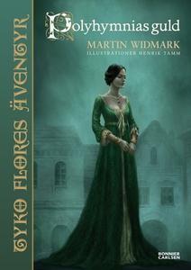 Polyhymnias guld (e-bok) av Martin Widmark
