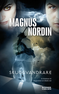 Skuggvandrare (e-bok) av Magnus Nordin