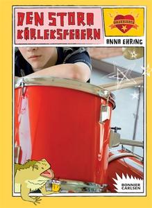 Den stora kärleksfebern (e-bok) av Anna Ehring