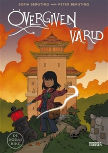 Övergiven värld (e-bok) av Sofia Bergting
