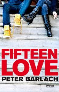 Fifteen Love (e-bok) av Peter Barlach
