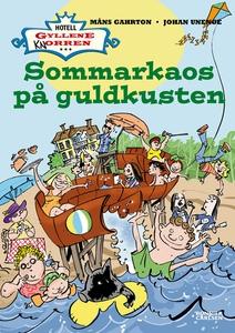 Sommarkaos på Guldkusten (e-bok) av Johan Uneng