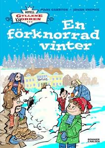 En förknorrad vinter (e-bok) av Johan Unenge, M