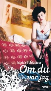 Om du var jag (e-bok) av Jessica Schiefauer, Je