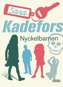 Nyckelbarnen (e-bok) av Sara Kadefors