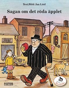 Sagan om det röda äpplet (e-bok) av Jan Lööf