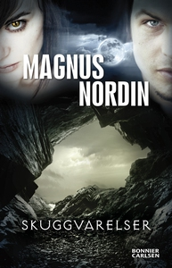 Skuggvarelser (e-bok) av Magnus Nordin