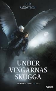 Under vingarnas skugga (e-bok) av Julia Sandstr