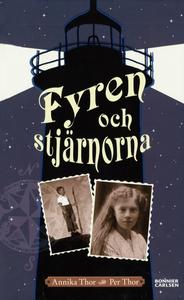 Fyren och stjärnorna (e-bok) av Annika Thor, Pe