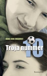 Tröja nummer 10 (e-bok) av Hans Erik Engqvist,