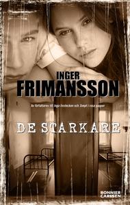 De starkare (e-bok) av Inger Frimansson