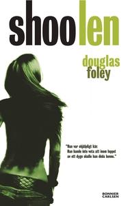 Shoo len (e-bok) av Douglas Foley