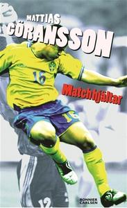 Matchhjältar (e-bok) av Mattias Göransson