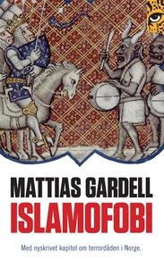 Islamofobi (e-bok) av Mattias Gardell