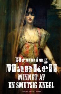 Minnet av en smutsig ängel (e-bok) av Henning M