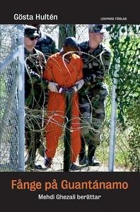 Fånge på Guantánamo (e-bok) av Gösta Hultén