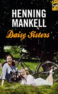 Daisy Sisters (e-bok) av Henning Mankell