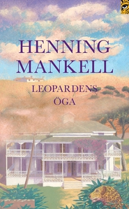 Leopardens öga (e-bok) av Henning Mankell