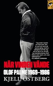 När vinden vände : Olof Palme 1969-1986 (e-bok)