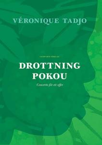 Drottning Pokou : Concerto för ett offer (e-bok