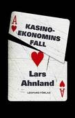 Kasinoekonomins fall