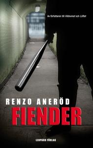 Fiender (e-bok) av Renzo Aneröd