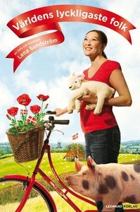 Världens lyckligaste folk (e-bok) av Lena Sunds