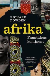 Afrika. Framtidens kontinent (e-bok) av Richard