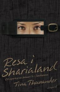 Resa i Sharialand. Ett reportage om kvinnors li