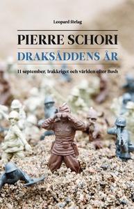 Draksåddens år (e-bok) av Pierre Schori