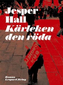 Kärleken den röda (e-bok) av Jesper Hall