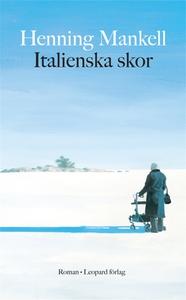 Italienska skor (e-bok) av Henning Mankell